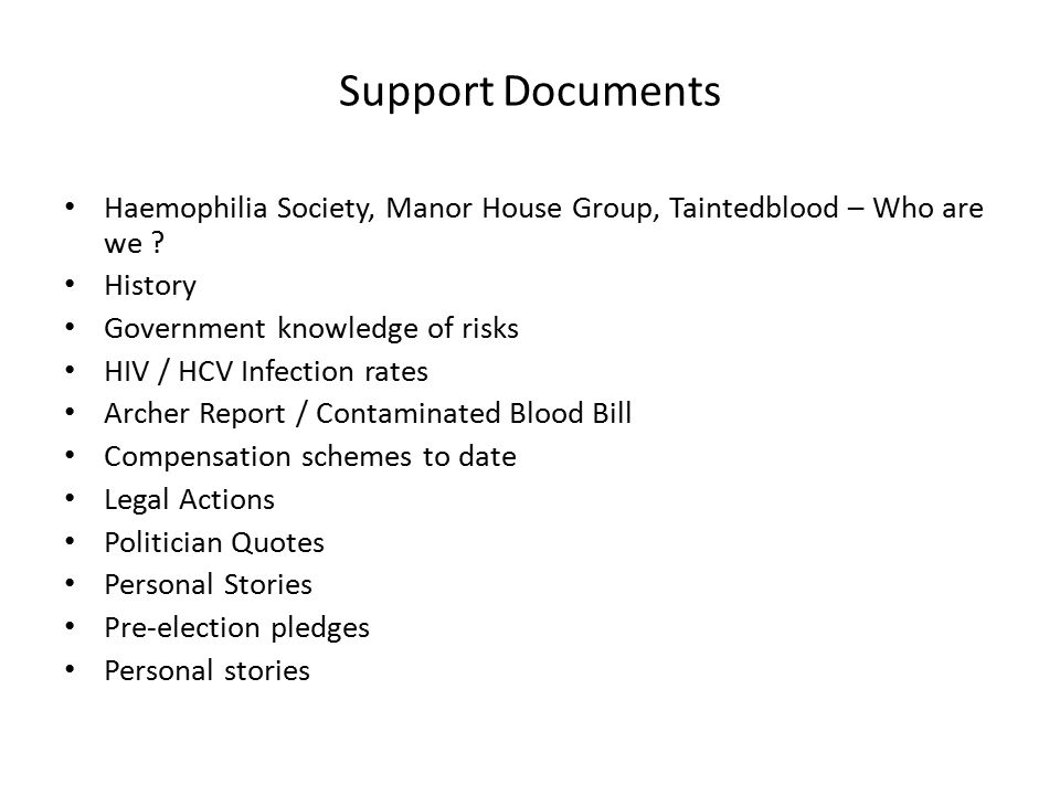Support Documents Haemophilia Society, Manor House Group, Taintedblood – Who are we .