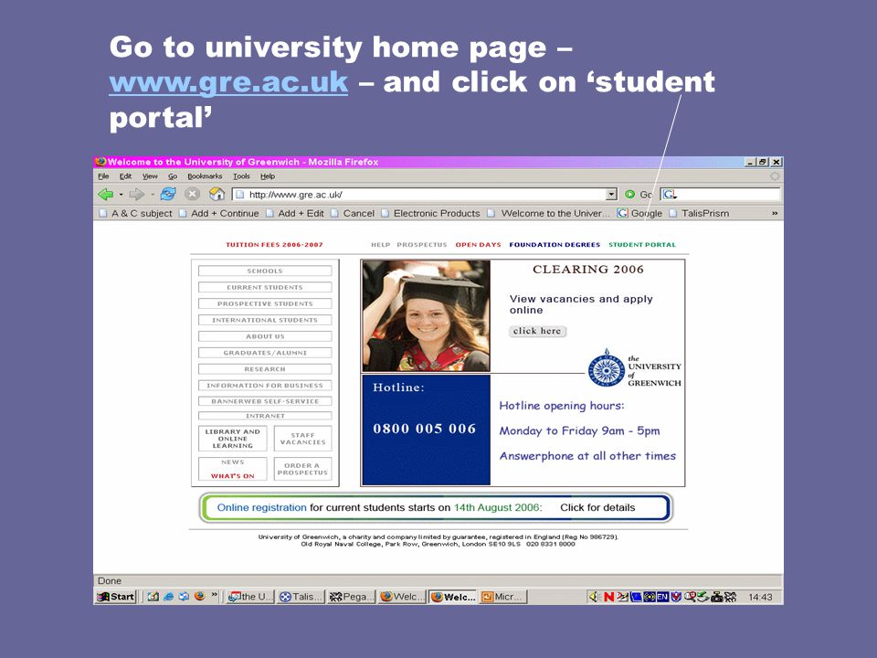 Go to university home page –   – and click on 'student portal'