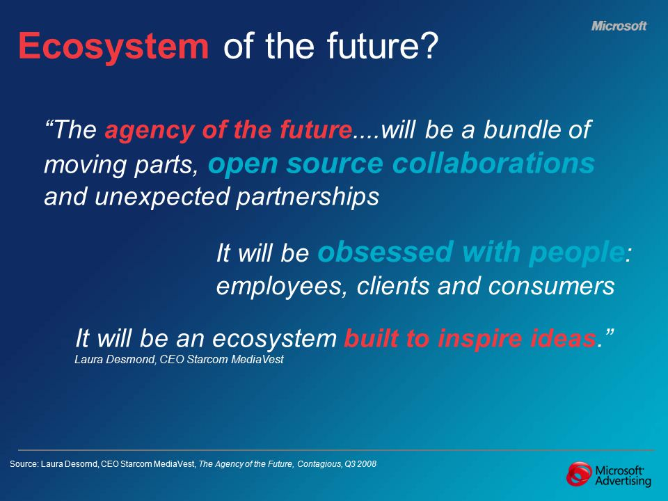 Ecosystem of the future.