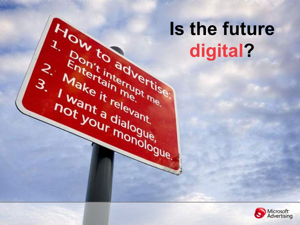 Is the future digital