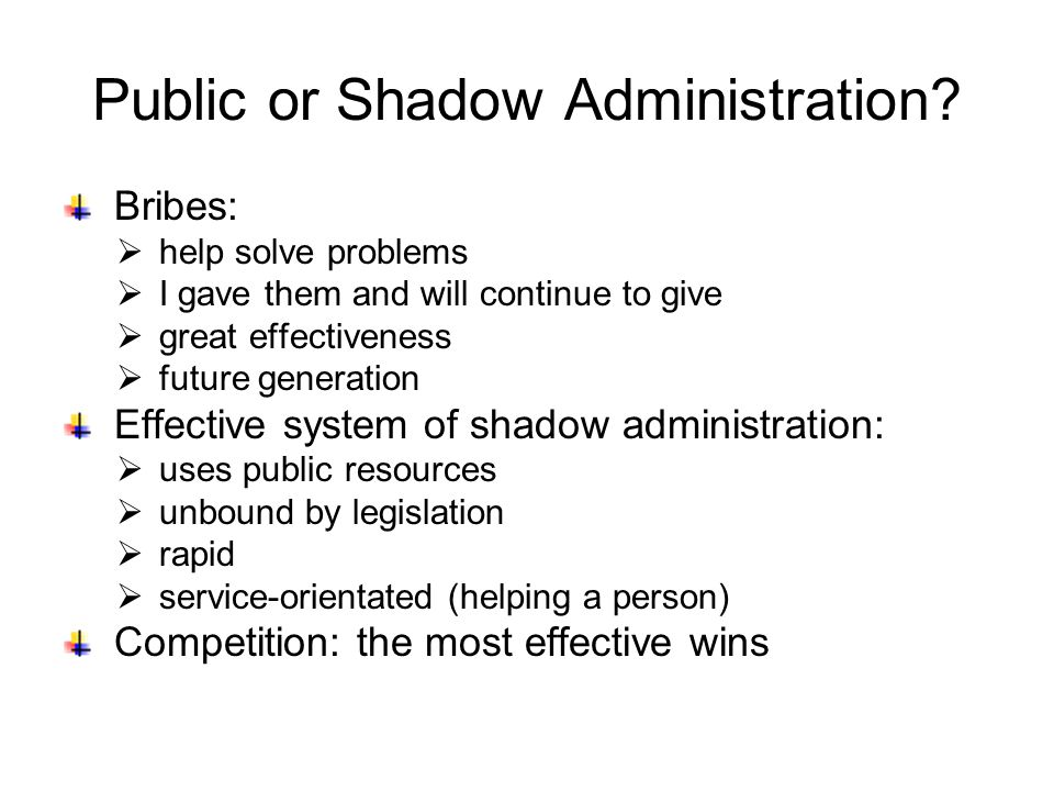 Public or Shadow Administration.