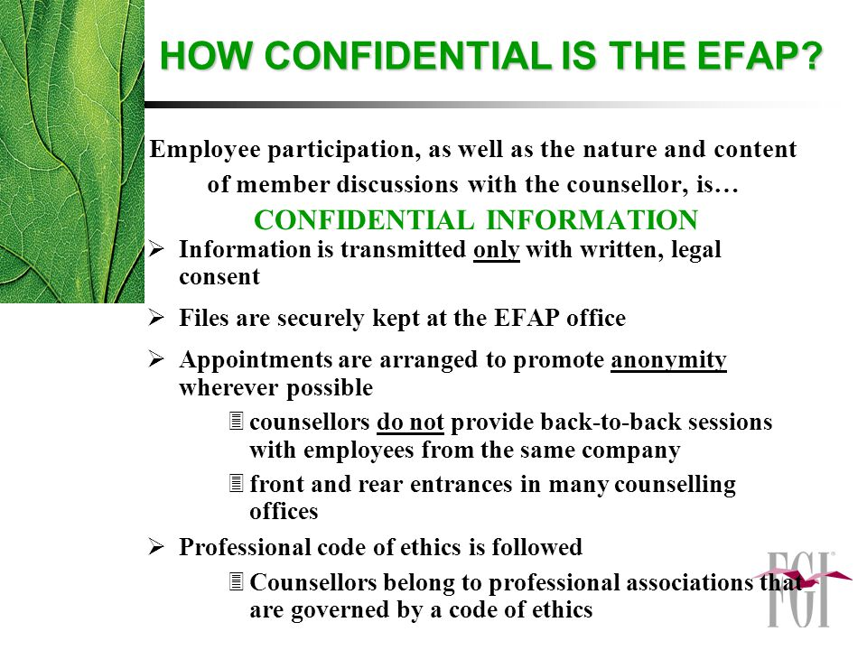 HOW CONFIDENTIAL IS THE EFAP.