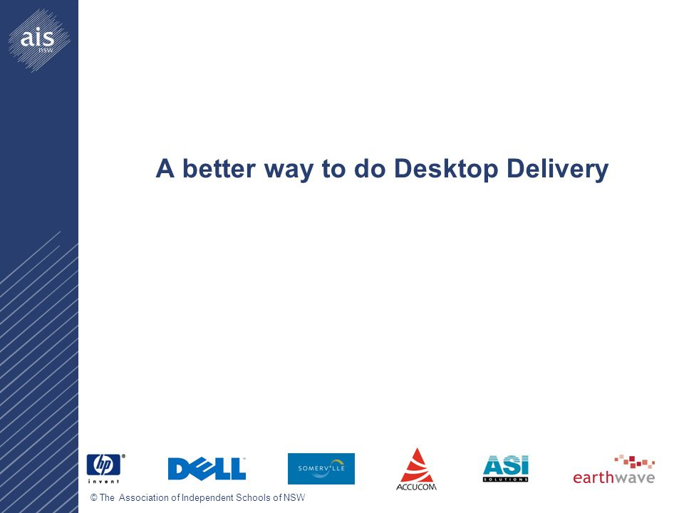 A better way to do Desktop Delivery