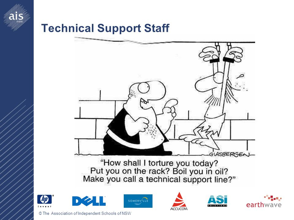 © The Association of Independent Schools of NSW Technical Support Staff