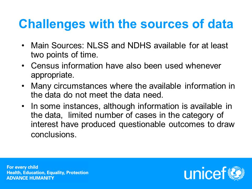 Data collection and processing –Using various sources of data to derive one core child outcome tables and relevant contextual information; –Available information was used to comply with global definitions.