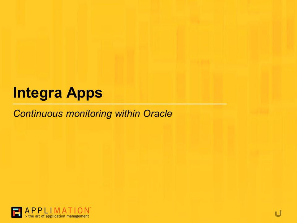 Integra Apps Continuous monitoring within Oracle