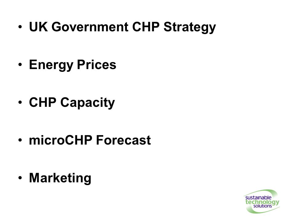 UK Government CHP Strategy Energy Prices CHP Capacity microCHP Forecast Marketing
