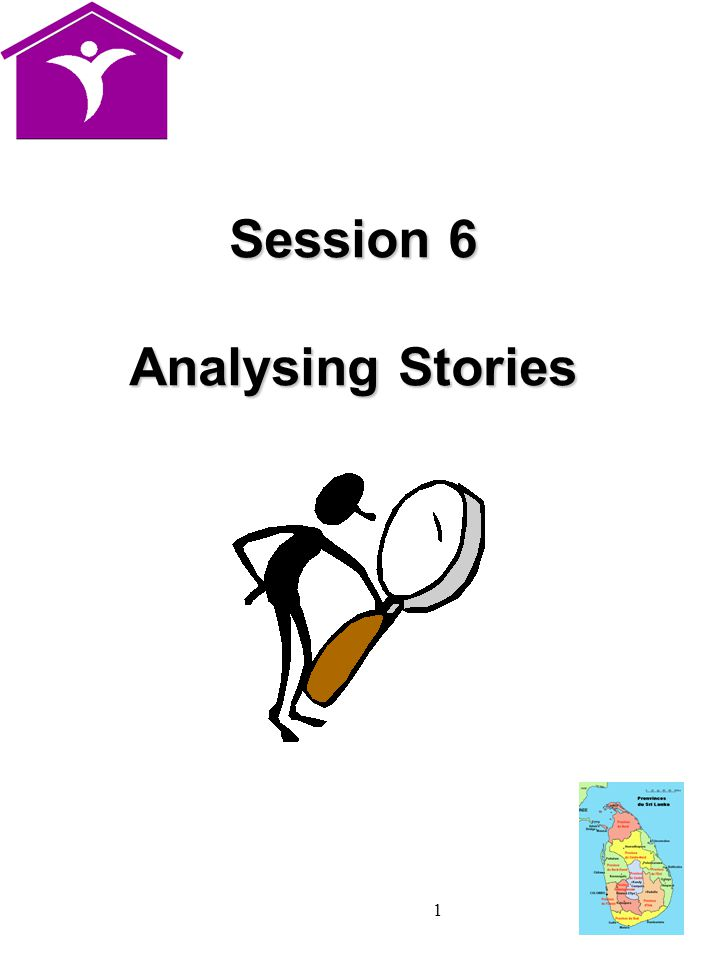 1 Session 6 Analysing Stories