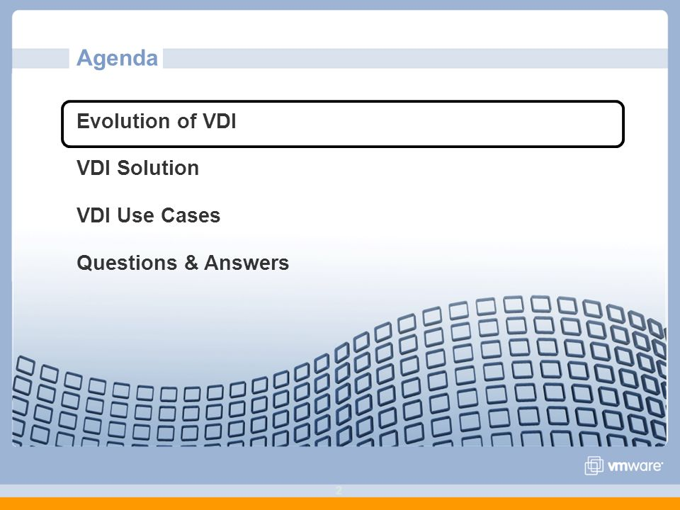 22 Agenda Evolution of VDI VDI Solution VDI Use Cases Questions & Answers