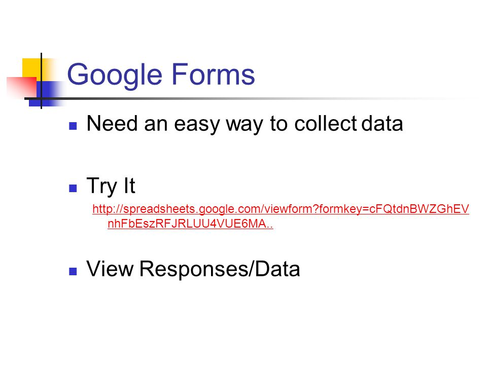 Google Forms Need an easy way to collect data Try It   formkey=cFQtdnBWZGhEV nhFbEszRFJRLUU4VUE6MA..