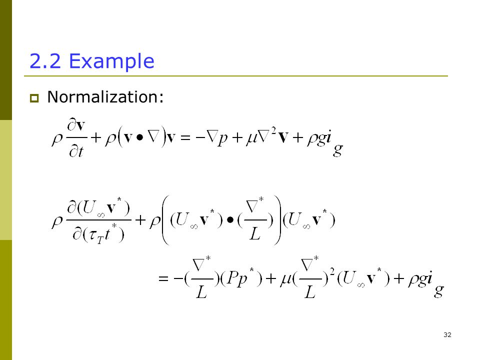 Example  Normalization: