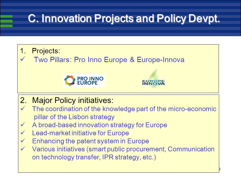 9 C. Innovation Projects and Policy Devpt.