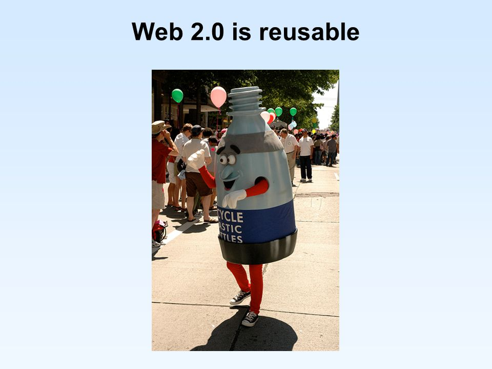 Web 2.0 is reusable