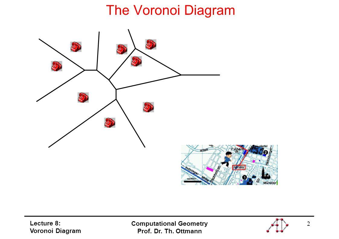 1 Lecture 8 Voronoi Diagram Computational Geometry Prof Dr Th 2 Ottmann The