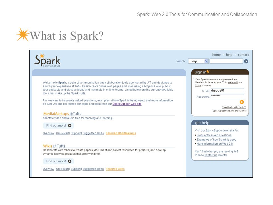 What is Spark Spark: Web 2.0 Tools for Communication and Collaboration