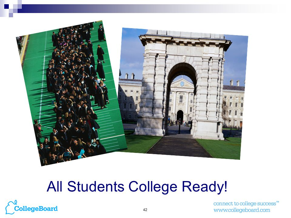 42 All Students College Ready!