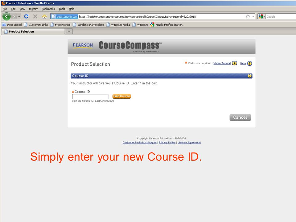 Simply enter your new Course ID.