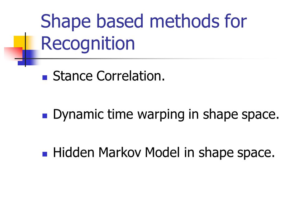 Shape based methods for Recognition Stance Correlation.