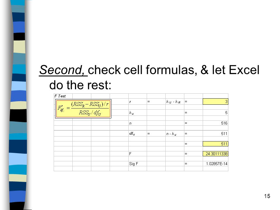 15 Second, check cell formulas, & let Excel do the rest: