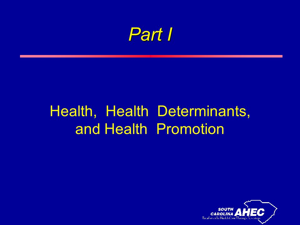Part I Health, Health Determinants, and Health Promotion