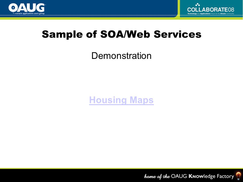 Sample of SOA/Web Services Demonstration Housing Maps