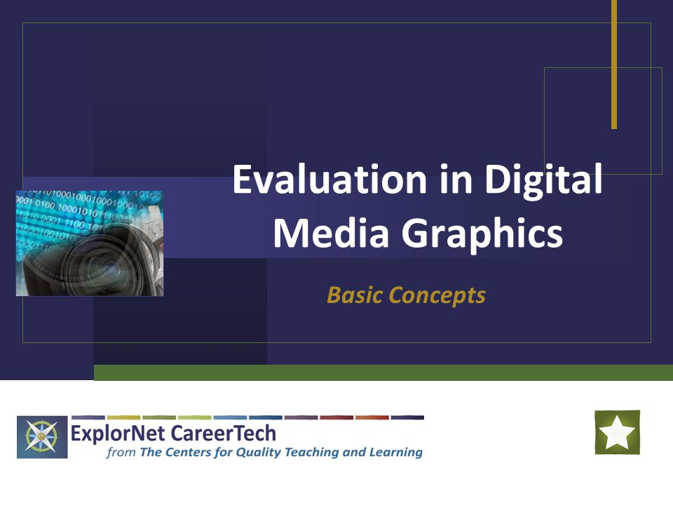 Evaluation in Digital Media Graphics Basic Concepts