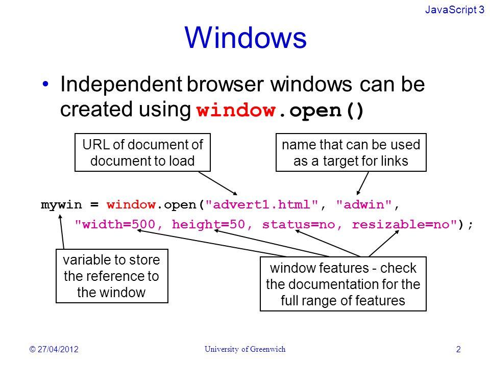 JavaScript 3 JavaScript 3 Windows and Cookies Dr Kevin