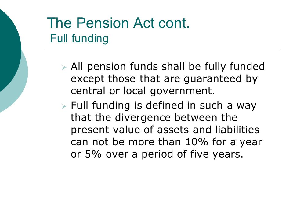 The Pension Act cont.