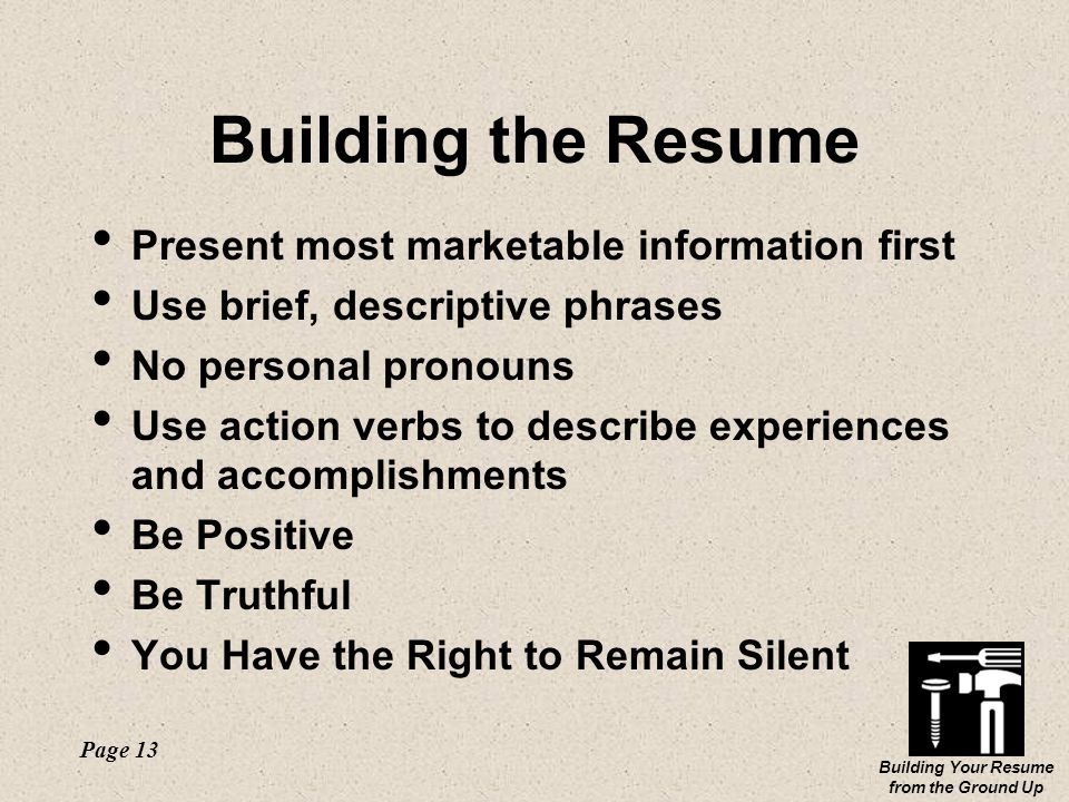 building your resume from the ground up page 1 building your resume