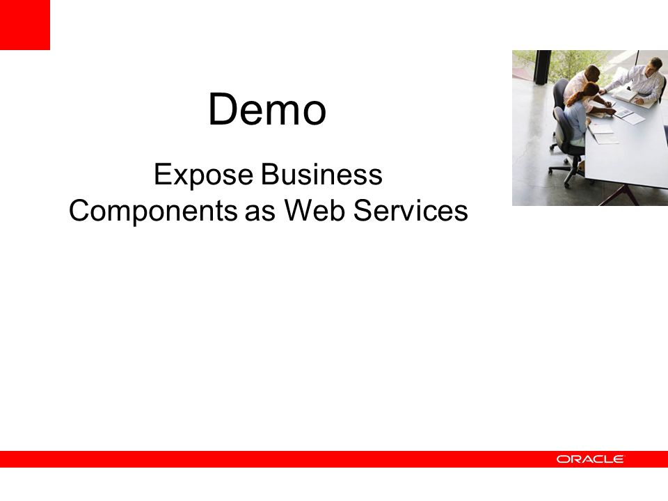 Expose Business Components as Web Services Demo