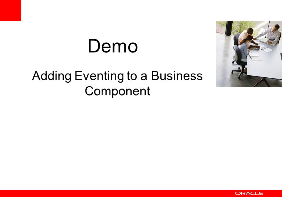 Adding Eventing to a Business Component Demo