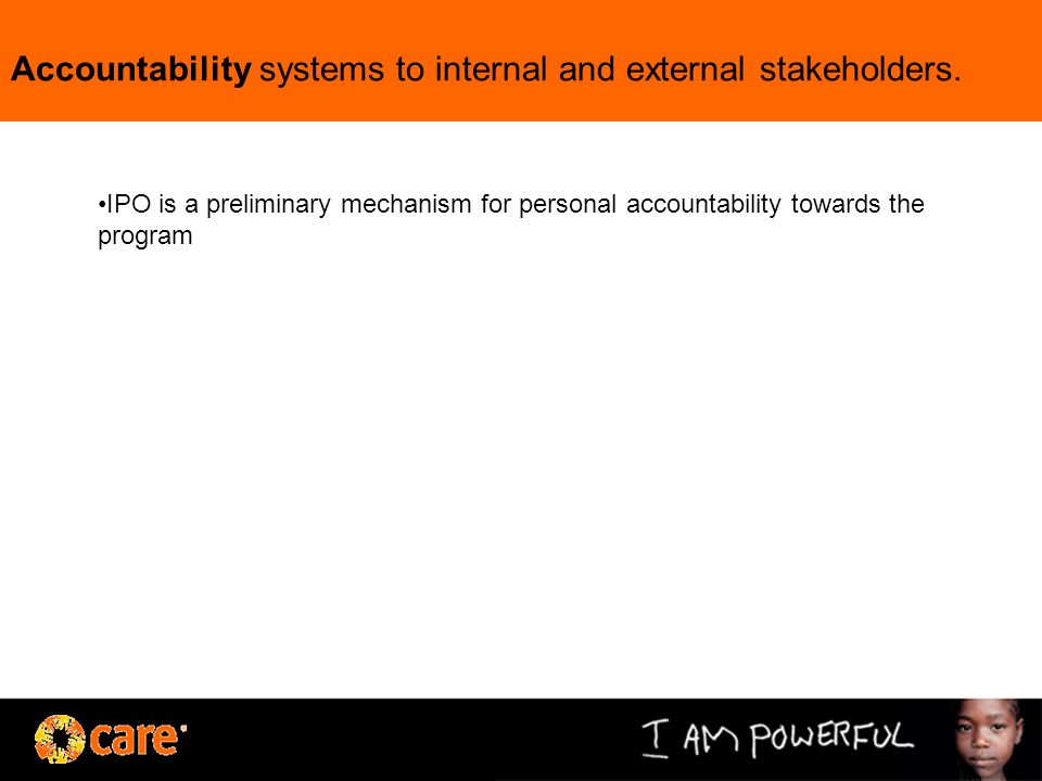 Accountability systems to internal and external stakeholders.
