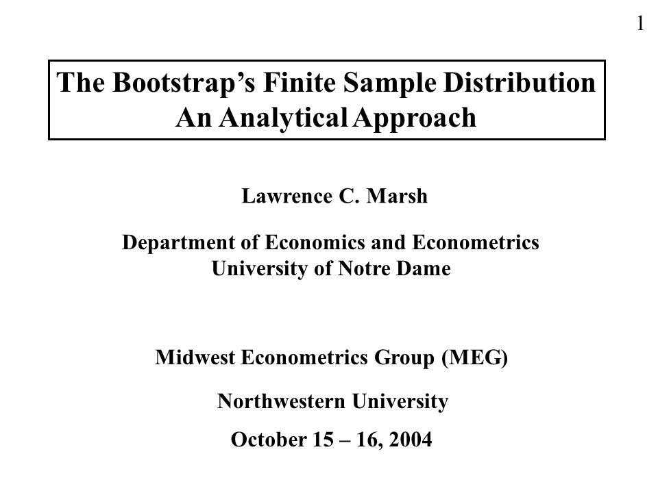 Finite Sample, Theory and Econometrics