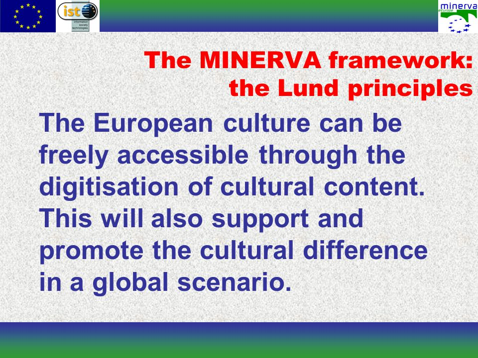 The European culture can be freely accessible through the digitisation of cultural content.