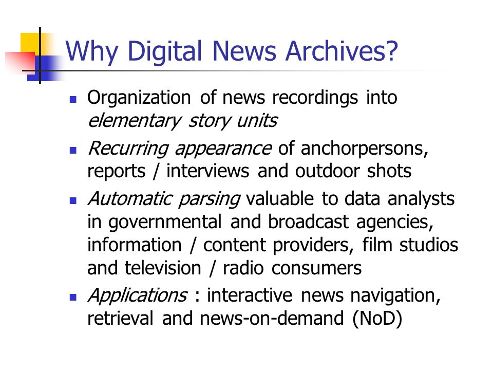 Why Digital News Archives.