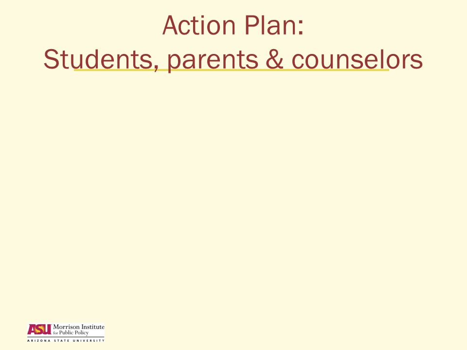 Action Plan: Students, parents & counselors