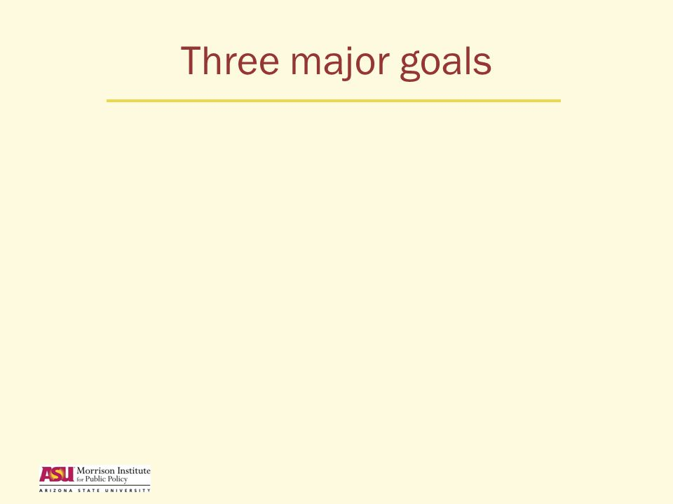 Three major goals