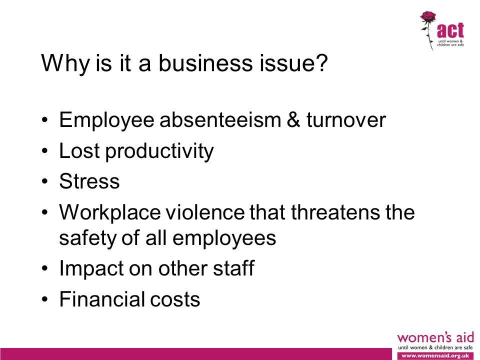 Why is it a business issue.