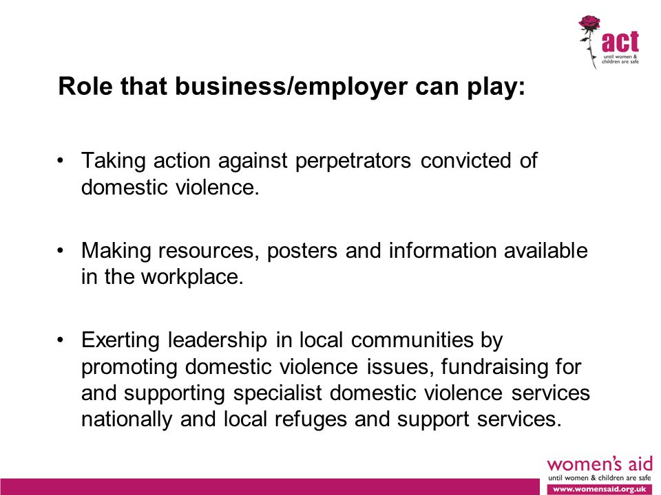 Role that business/employer can play: Taking action against perpetrators convicted of domestic violence.