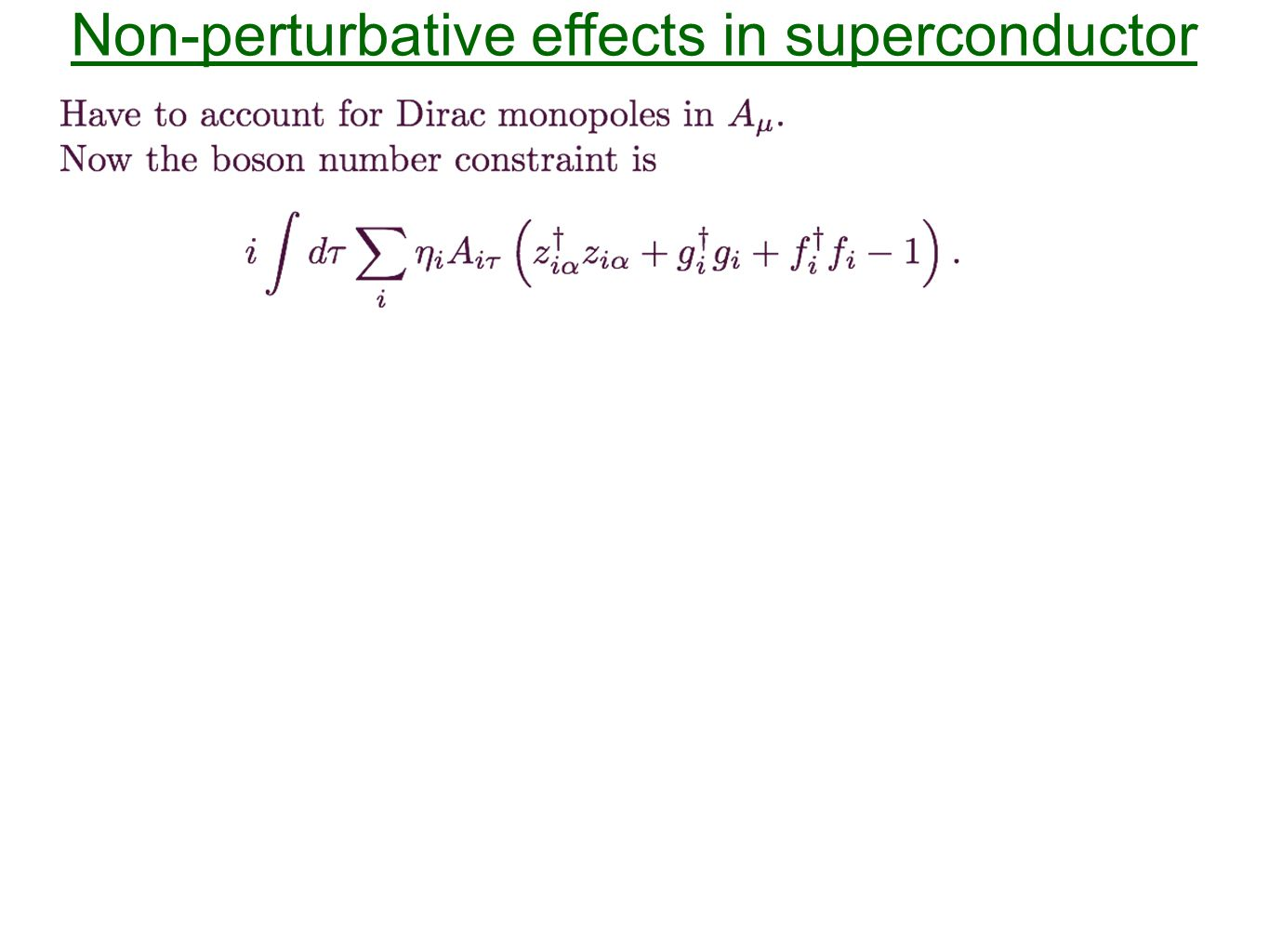 Non-perturbative effects in superconductor