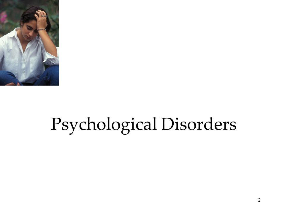 2 Psychological Disorders
