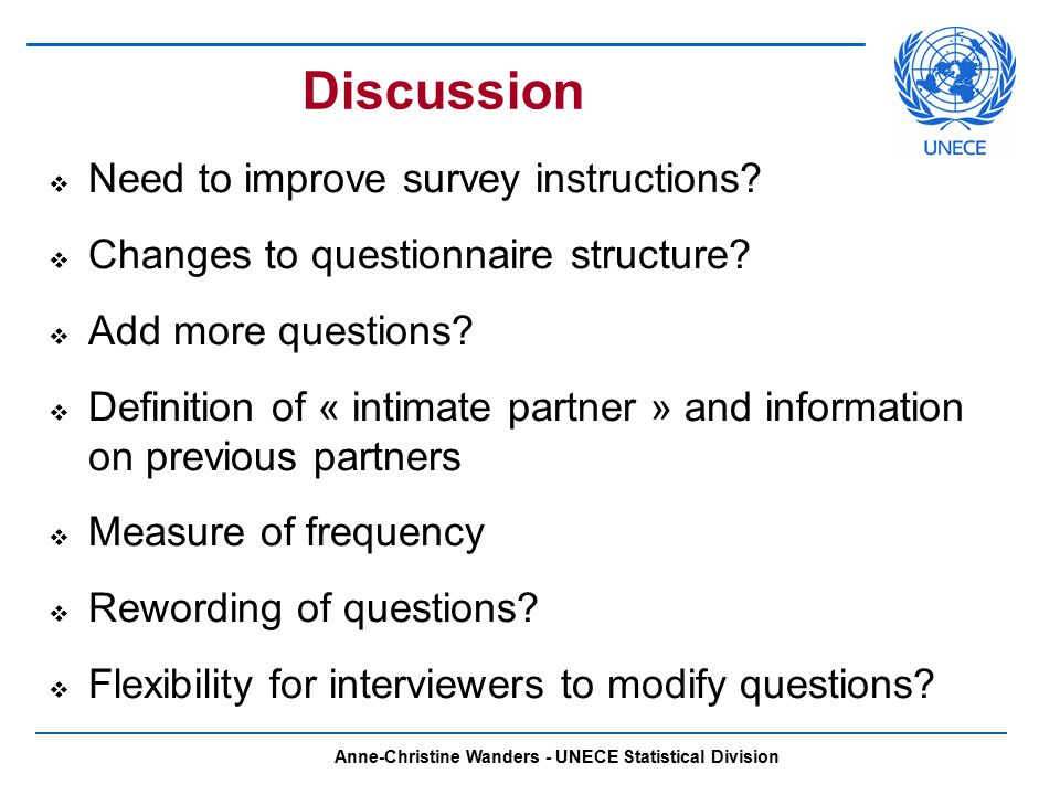 Anne-Christine Wanders - UNECE Statistical Division Discussion  Need to improve survey instructions.