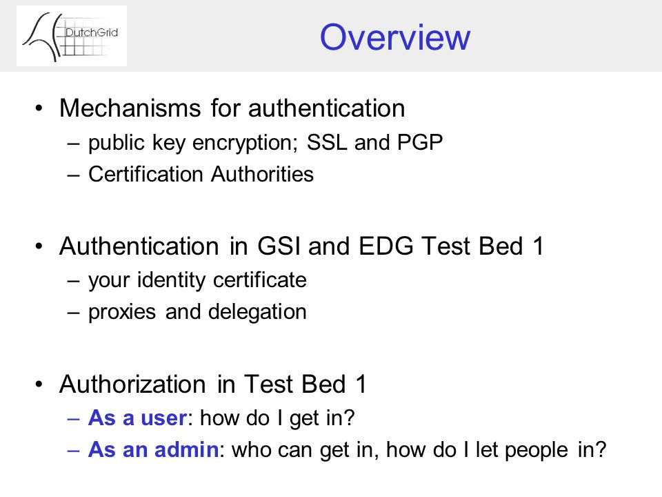 Authentication And Authorization The Grid Security Infrastructure