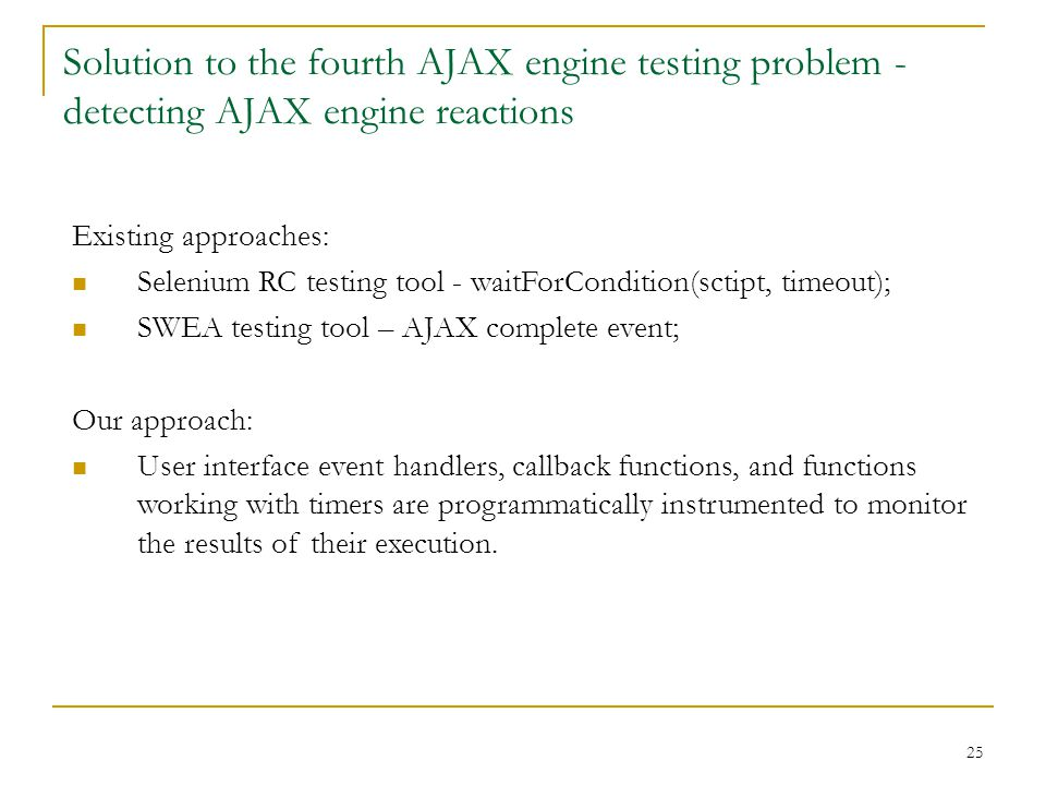 Testing AJAX functionality with UniTESK Yevgeny Gerlits, a