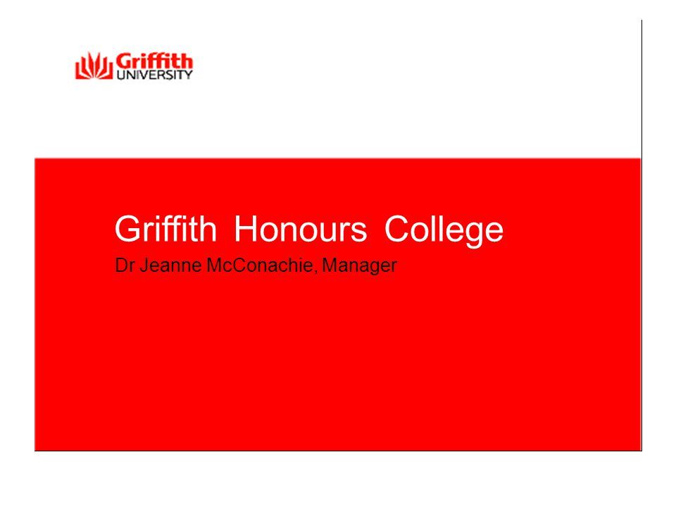 GriffithHonoursCollege Dr Jeanne McConachie, Manager