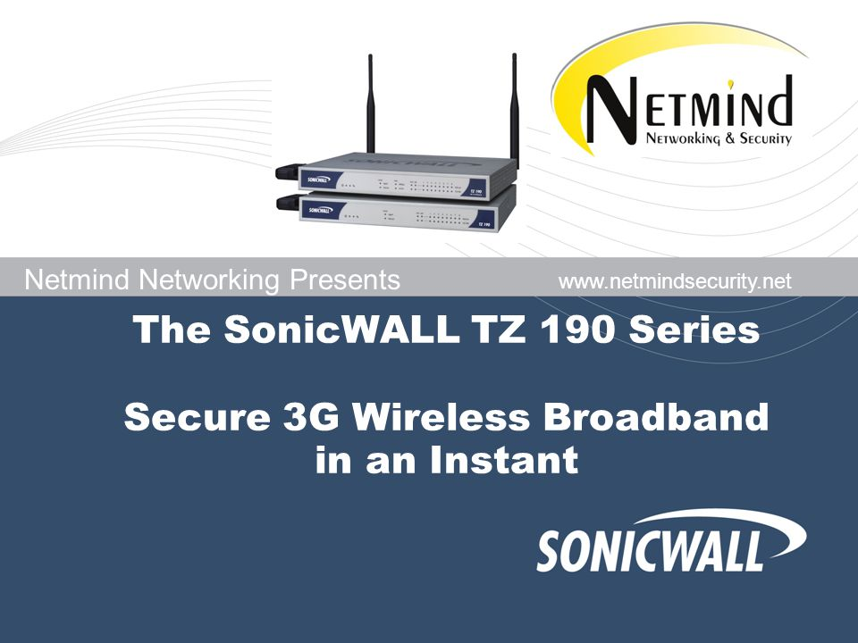 The SonicWALL TZ 190 Series Secure 3G Wireless Broadband in an
