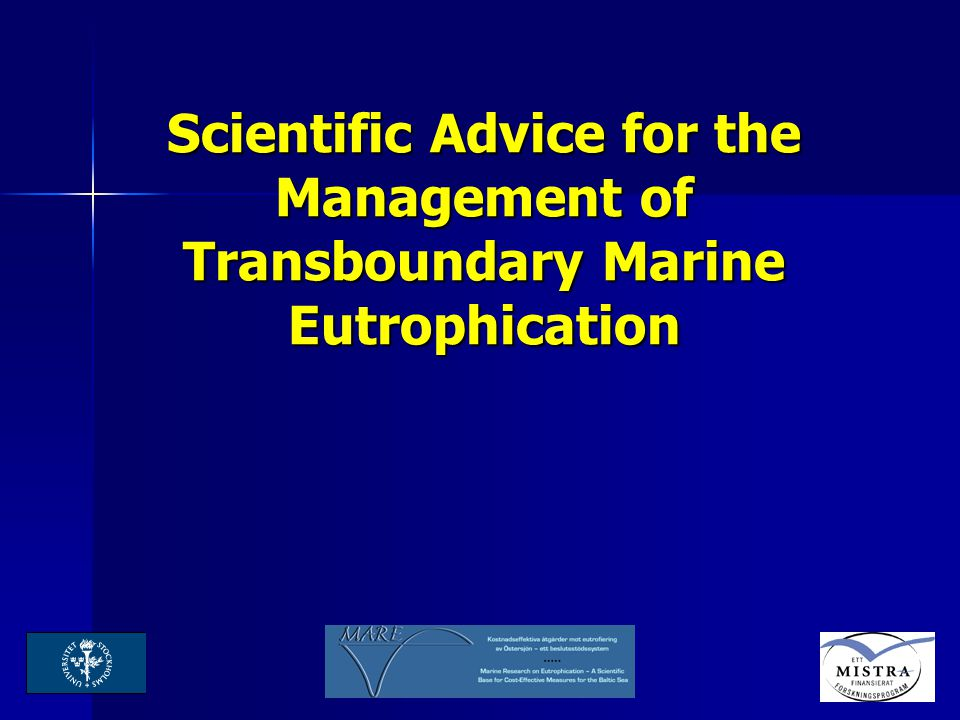 Scientific Advice for the Management of Transboundary Marine Eutrophication
