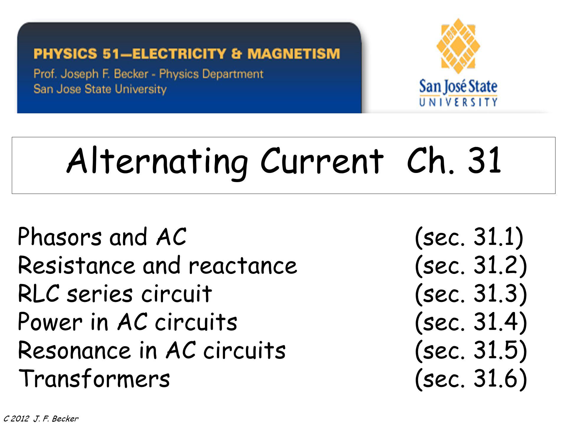 Phasors And Acsec 311 Resistance Reactancesec 312 Rlc Rl Series Ac Circuit