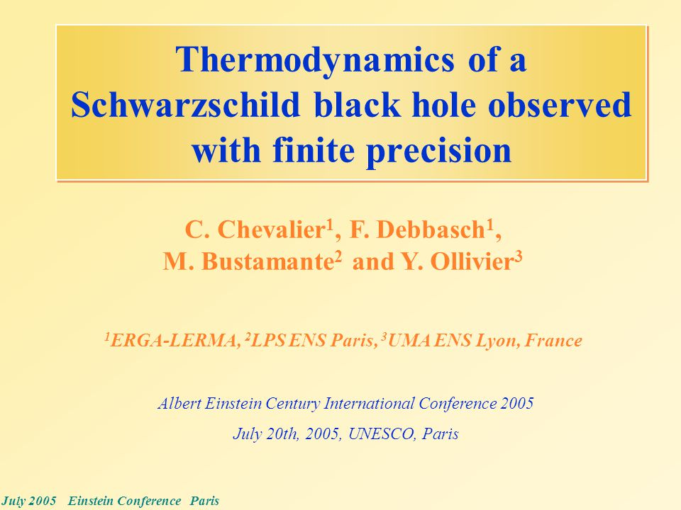 July 2005 Einstein Conference Paris Thermodynamics Of A Schwarzschild Black Hole Observed With Finite Precision C