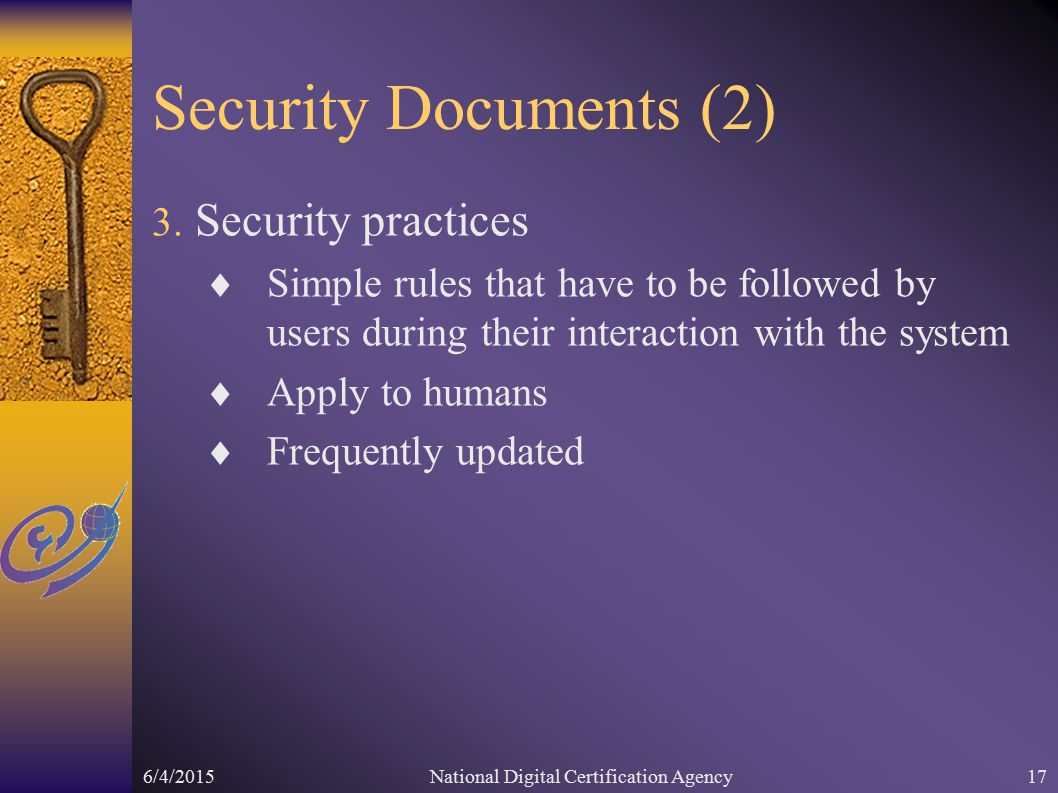 6/4/2015National Digital Certification Agency17 Security Documents (2) 3.